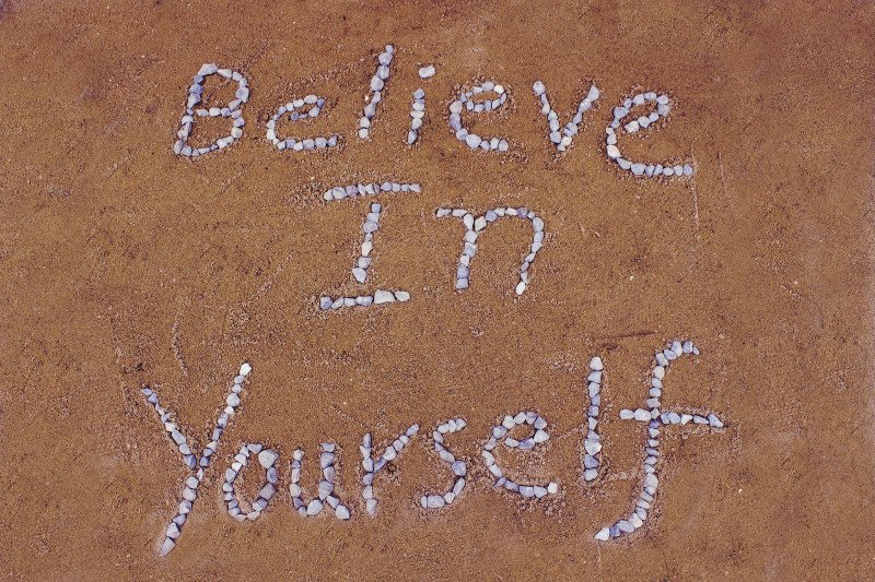 How to be successful - believe in yourself